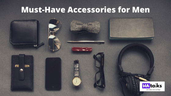 16 Must-Have Accessories For Men to Look Handsome