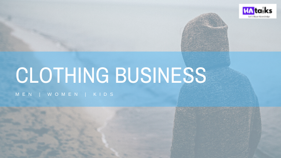 6 Steps to Start a Clothing Business