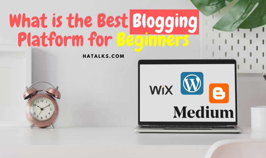 What is the best blogging platform for beginners
